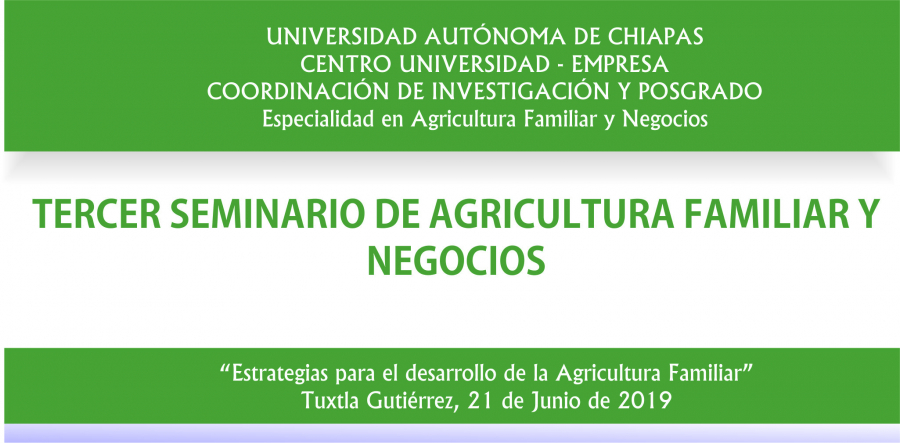 Tercer Seminario de Agricultura Familiar y Negocios